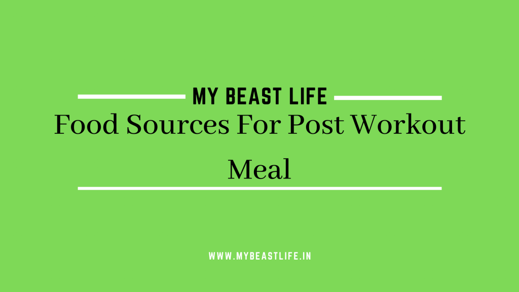 Food Sources For Post Workout Meal